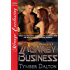 Monkey Business [Drunk Monkeys 1] (Siren Publishing Menage Everlasting)
