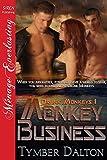 Monkey Business [Drunk Monkeys 1] (Siren Publishing Menage Everlasting)
