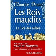 ROIS MAUDITS (LES) T.04 : LA LOI DES MÂLES