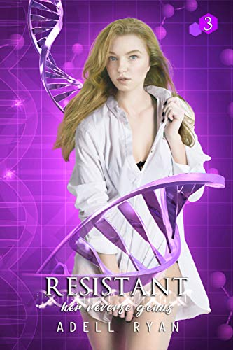 Resistant: A Reverse Harem Romance (Her Reverse Genus Book 3)