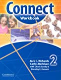 Connect Workbook 2, Jack C. Richards and Carlos Barbisan, 0521594847
