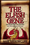 The Elfish Gene, Mark Barrowcliffe, 1569476012