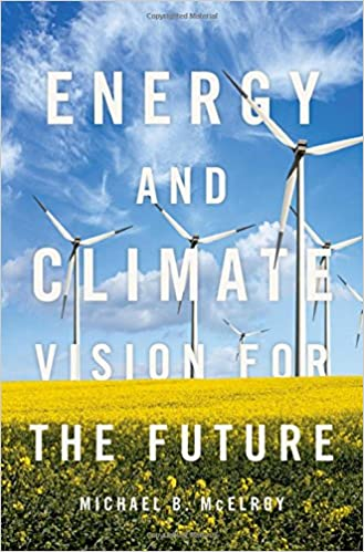 Amazon energy and climate vision for the future 9780190490331 amazon energy and climate vision for the future 9780190490331 michael b mcelroy books fandeluxe Choice Image