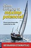 Cómo Alcanzar Tu Máximo Potencial, Zondervan, 9506831548