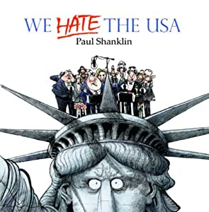 We Hate the USA