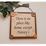 Peach there is no place like home except Nannys wooden gift plaque by Craftworks