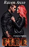 Fire (Crystal of Infinity Book 1)