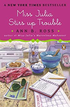 Miss Julia Stirs Up Trouble: A Novel by [Ross, Ann B.]