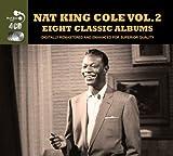 8 Classic Albums: Nat King Cole, Vol. 2