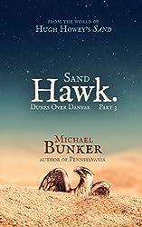 Dunes over Danvar Part 3: Sand Hawk