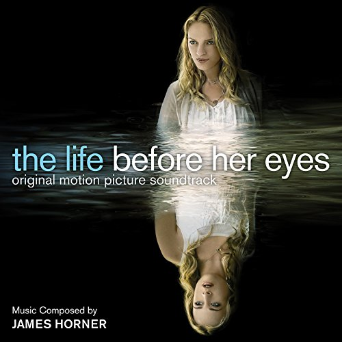 The Life Before Her Eyes (Orig...