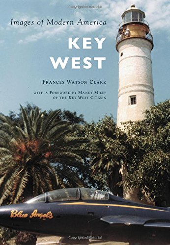 Read Online Key West (Images of Modern America) pdf epub