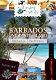 Culinary Travels Barbados One Tasty Island