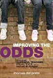 Improving the Odds, Thomas Del Prete, 0807750301