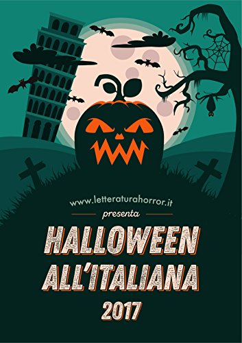 Racconti Di Paura Halloween (Halloween al''Italiana 2017 (Halloween all'Italiana Vol. 5) (Italian)