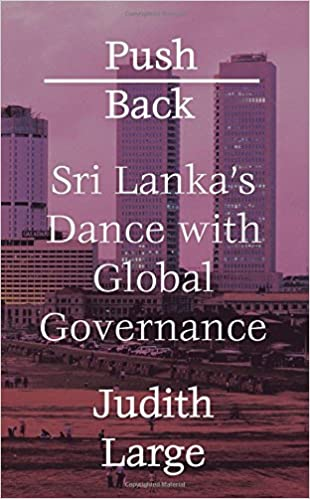 Push Back: Sri Lanka's Dance with Global Governance