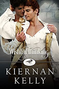 Wishful Thinking (Club Raven Book 2) by [Kelly, Kiernan ]