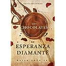 Los Chocolates De Esperanza Diamanté: A Tale of Love, Death, and Chocolate. (Pierre Bernal de los Campos Book 1)