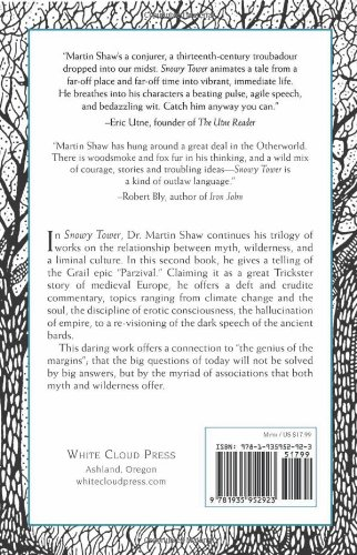 Snowy Tower: Parzival and the Wet Black Branch of Language by White Cloud Press