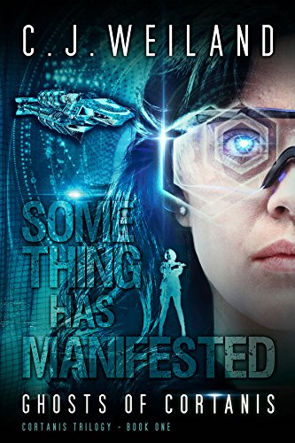 This 4.6-Star Cyberpunk Science Fiction Thriller is absolutely FREE today!  Ghosts Of Cortanis by C.J. Weiland
