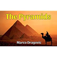 The Pyramids: Fun Facts For Kids, Picture Books For Kids