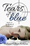 img - for Tears of Blue (Shades of Death) (Volume 2) book / textbook / text book