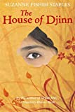 Front cover for the book The House of Djinn by Suzanne Fisher Staples