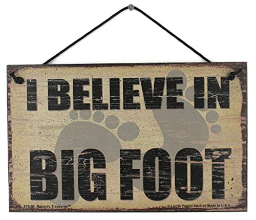 Egbert's Treasures 5x8 Vintage Style Sign with Footprints Saying, I Believe in Big Foot Decorative Fun Universal Household Signs for Your Home