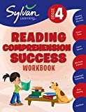 4th Grade Reading Comprehension Success Workbook: Activities, Exercises, and Tips to Help Catch Up, Keep Up, and Get Ahead (Sylvan Language Arts Workbooks)