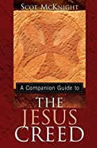 A Companion Guide to the Jesus Creed