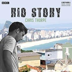 Rio Story (Dramatised)