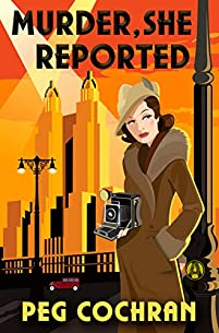 Murder, She Reported by Peg Cochran ebook deal