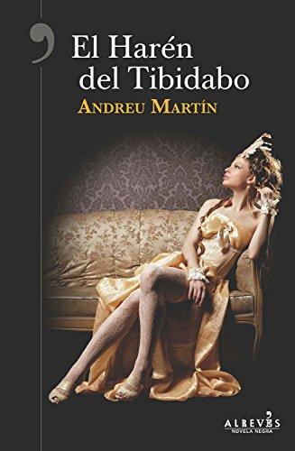 El Harén del Tibidabo (Spanish Edition) by [Martín, Andreu]