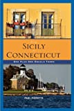 From Sicily to Connecticut, Paul Pirrotta, 1607465566