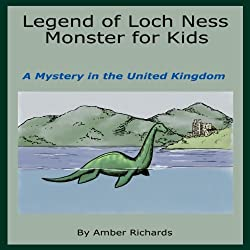 Legend of Loch Ness Monster for Kids