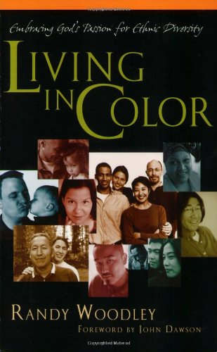 Read Online Living in Color: Embracing God's Passion for Ethnic Diversity pdf