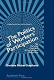 img - for The Politics of Workers' Participation: The Peruvian Approach in Comparative Perspective book / textbook / text book