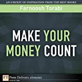 Make Your Money Count: Make Your Money Count ePub_1 (FT Press Delivers Elements)