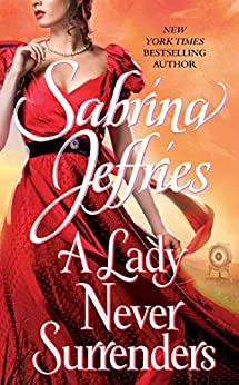 A Lady Never Surrenders (The Hellions of Halstead Hall Book 5) by [Jeffries, Sabrina]