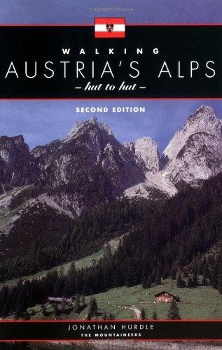Walking Austria's Alps: Hut to Hut 2nd - Hut Sports