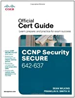 CCNP Security Secure 642-637 Official Cert Guide Front Cover
