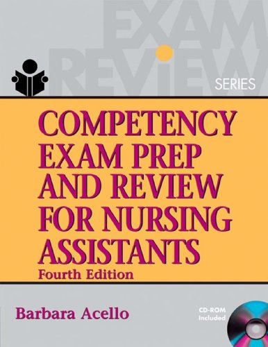 Competency Exam Prep and Review for Nursing Assistants (Competency Exam Preparation & Review for Nursing Assistants) Pdf