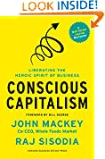 #8: Conscious Capitalism, With a New Preface by the Authors: Liberating the Heroic Spirit of Business