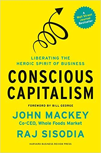 Conscious Capitalism by John Mackey and Raj Sisodia book cover
