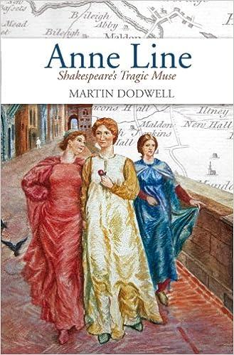 Anne Line: Shakespeare's Tragic Muse