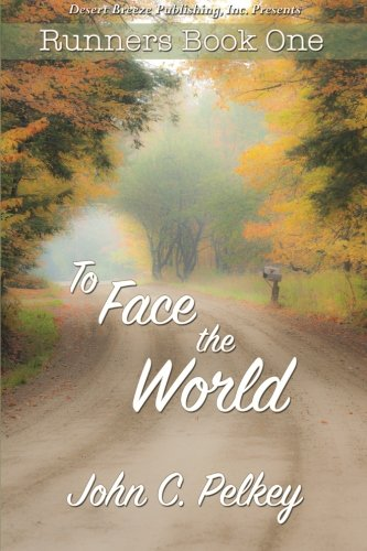 Read Online To Face the World (Runners) (Volume 1) PDF
