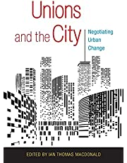Unions and the City: Negotiating Urban Change