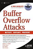 img - for Buffer Overflow Attacks: Detect, Exploit, Prevent book / textbook / text book
