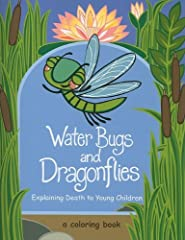 """The Pilgrim Press introduces its perennial bestseller """"Water Bugs and Dragonflies: Explaining Death to Young Children"""" by Doris Stickney in coloring book format."""