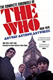 Anyway Anyhow Anywhere: The Complete Chronicle of the Who 1958-1978